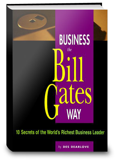 Bill Gates is a modern business phenomenon: the greatest of the ...