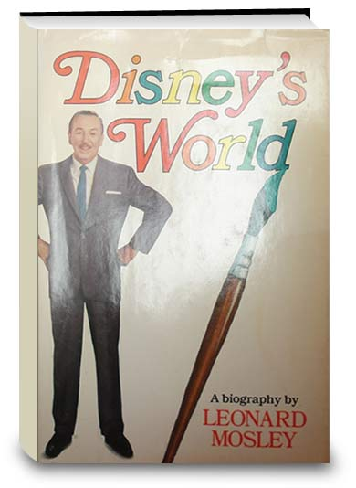 Disney's World: A biography