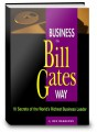 Big Shots, Business the Bill Gates Way