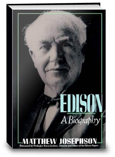Thomas Edison - Biography