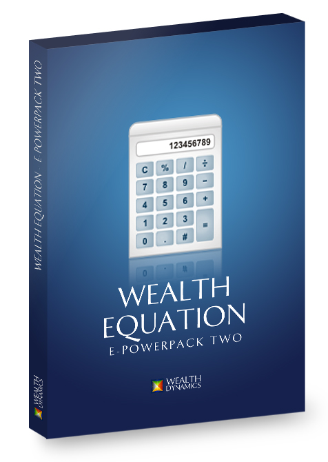 Wealth Dynamics ePowerPack #2 - Wealth Equation